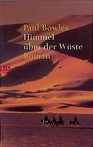 9783442723096: Himmel über der Wüste: Roman