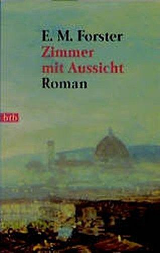 Zimmer mit Aussicht.: Forster, Edward M.