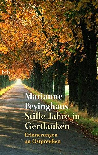 9783442724192: Stille Jahre in Gertlauken. Erinnerungen an Ostpreußen.