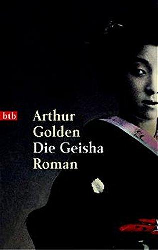 9783442726325: Die Geisha / Memoirs of a Geisha (German Edition)