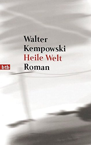 Heile Welt.: Kempowski, Walter