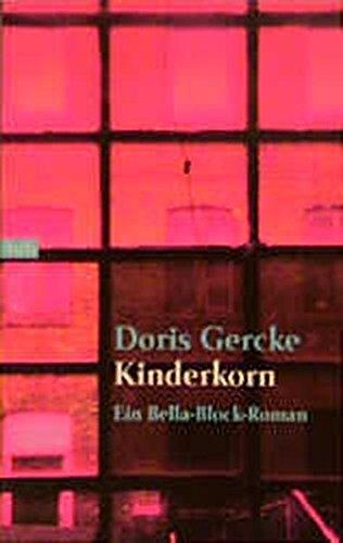 9783442727032: Kinderkorn. Ein Bella- Block- Roman.