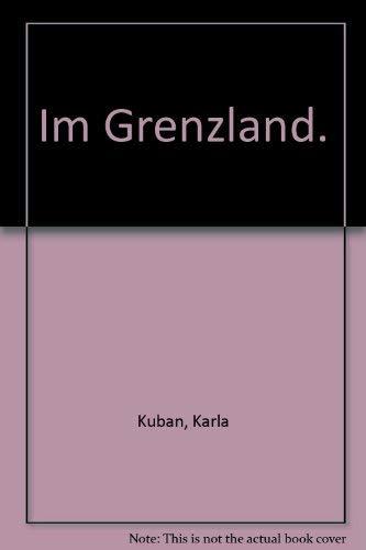 9783442727087: Im Grenzland.