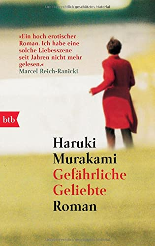 Gefährliche Geliebte.: Murakami, Haruki