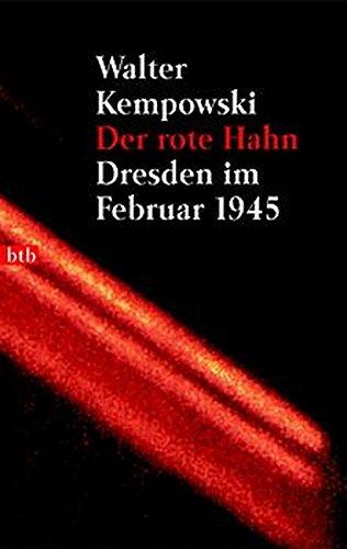 9783442728428: Der Rote Hahn Dresden Im Februar 1945