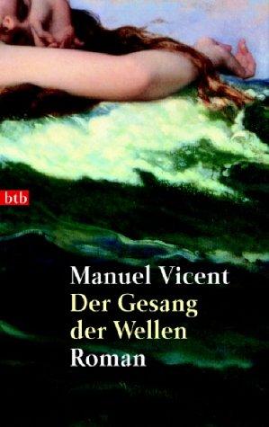 9783442729739: Der Gesang der Wellen.