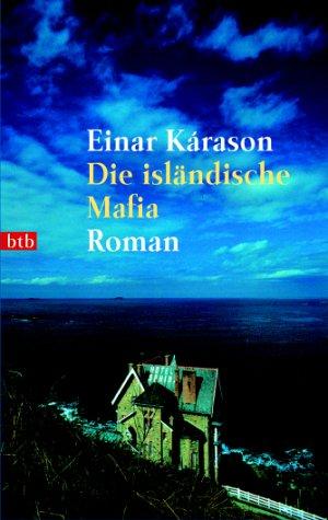 Die isländische Mafia. Roman