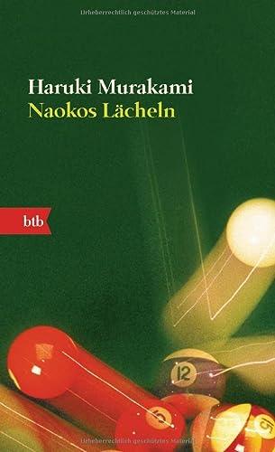 9783442730506: Naokos Lächeln: Nur eine Liebesgeschichte (Roman) (German Edition)