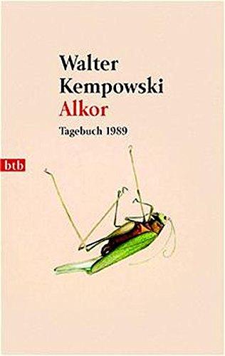 Alkor - Tagebuch 1989: Kempowski, Walter