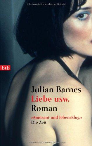 Liebe usw (344273116X) by Julian Barnes