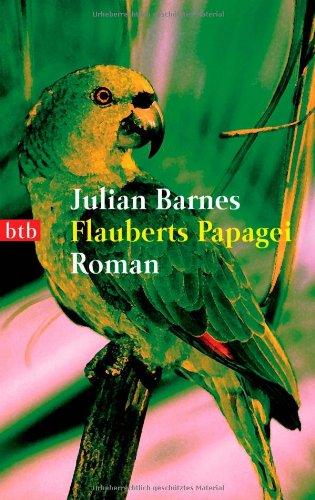 9783442731176: Flauberts Papagei