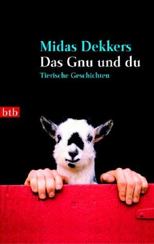 9783442731367: Das Gnu und du.