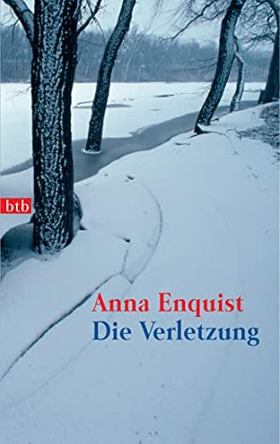Die Verletzung (3442731380) by Anna Enquist