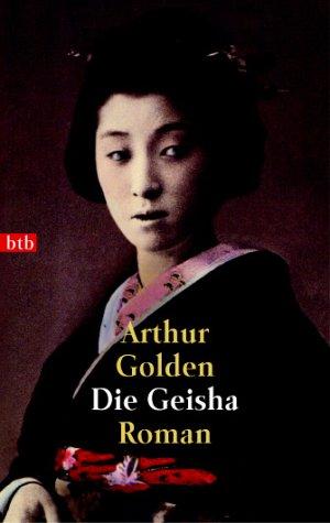 9783442731909: Die Geisha.