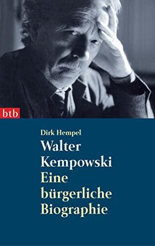 9783442732081: Walter Kempowski: Eine bürgerliche Biographie: 73208