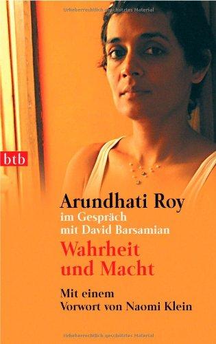 Wahrheit und Macht - Roy, Arundhati; Barsamian, David