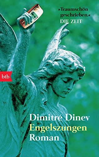 Engelszungen: Dimitr?? Dinev