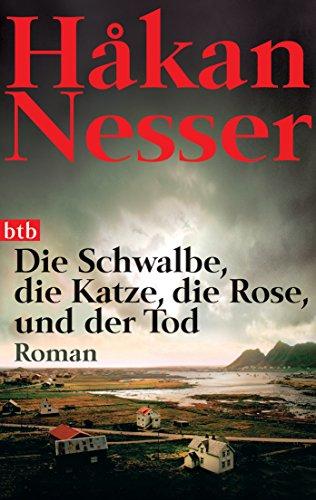 9783442733255: Die Schwalbe, die Katze, die Rose und der Tod: Roman