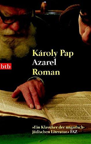 Azarel: Roman (btb-TB) Pap, Károly and Skirecki,: Azarel: Roman (btb-TB)