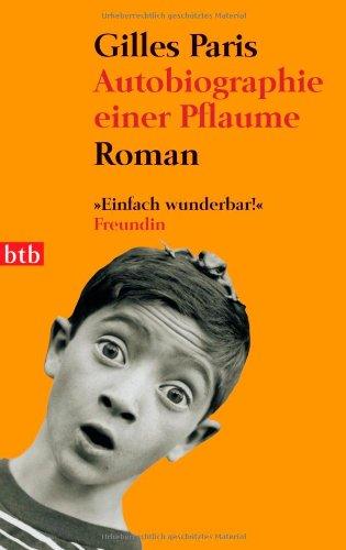 9783442734801: Autobiografie einer Pflaume