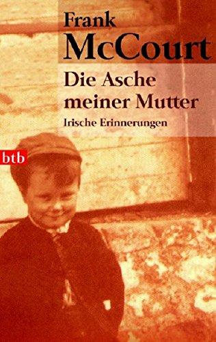 Die Asche meiner Mutter (3442735440) by McCourt, Frank