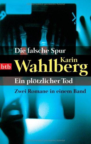 9783442736065: Die falsche Spur/Ein pl�tzlicher Tod: Zwei Romane in einem Band