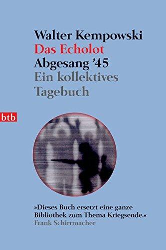 9783442736126: Das Echolot. Abgesang '45: Ein kollektives Tagebuch