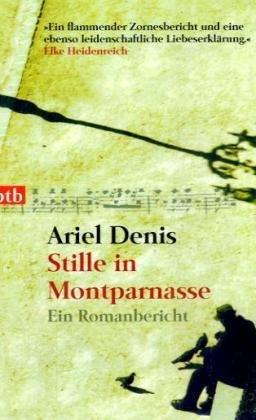 9783442737390: Stille in Montparnasse: Ein Romanbericht