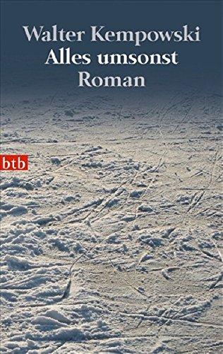 Alles umsonst (German Edition): Kempowski, Walter
