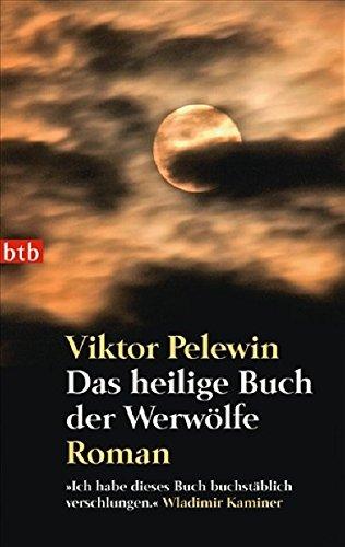 9783442737697: Das heilige Buch der Werw�lfe