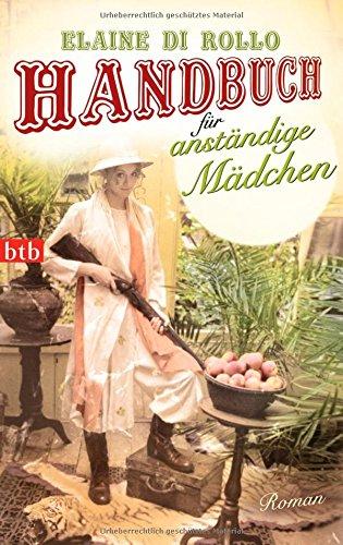 9783442740512: Handbuch für anständige Mädchen