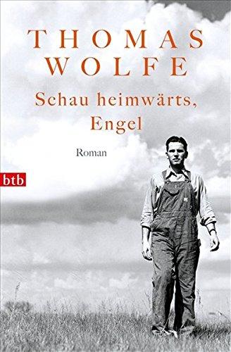 Schau heimwärts, Engel (9783442742554) by Thomas Wolfe