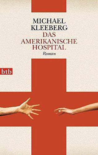 9783442744077: Das amerikanische Hospital