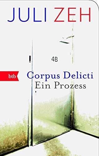 9783442745258: Corpus Delicti: Ein Prozess: 74525 (Btb)