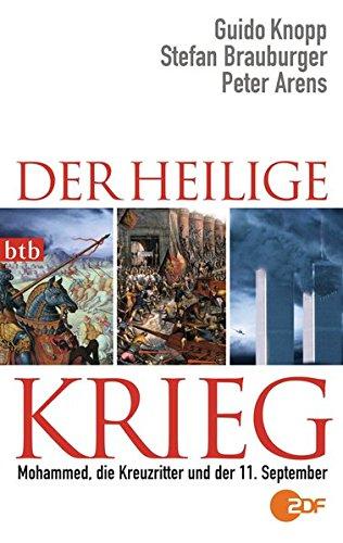 9783442745920: Der Heilige Krieg: Mohammed, die Kreuzritter und der 11. September