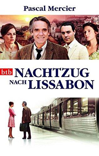 9783442746248: Nachtzug nach Lissabon: Roman (Buch zum Film)