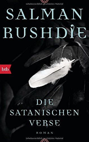 Die satanischen Verse: Roman: Rushdie, Salman
