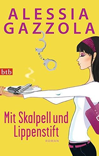 9783442746767: Mit Skalpell und Lippenstift