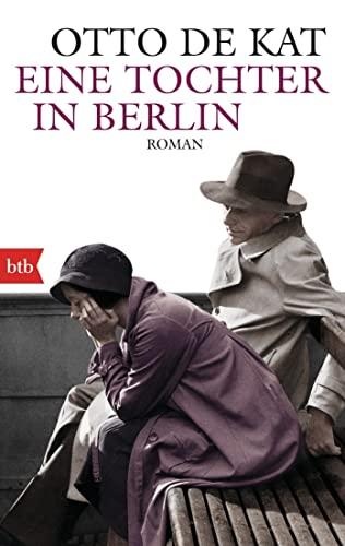 9783442748129: Eine Tochter in Berlin