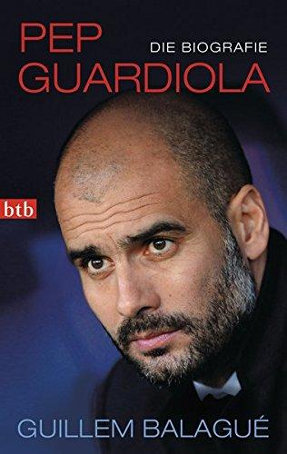 9783442748631: Pep Guardiola (German Edition)