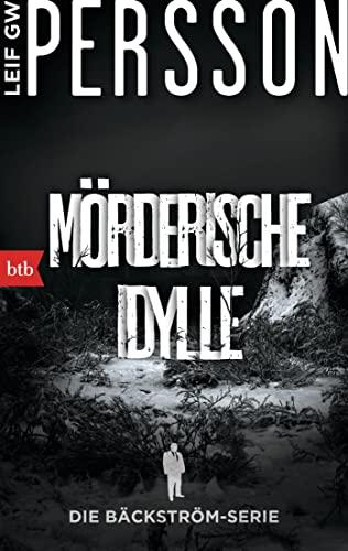9783442749256: Mörderische Idylle: Ein Bäckström-Krimi