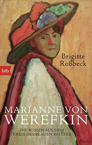 9783442749720: Marianne von Werefkin: Die Russin aus dem Kreis des Blauen Reiters