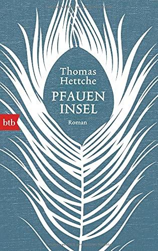 Pfaueninsel: Roman: Hettche, Thomas