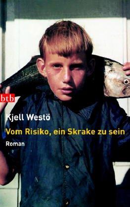 Vom Risiko, ein Skrake zu sein: Roman: Westö, Kjell: