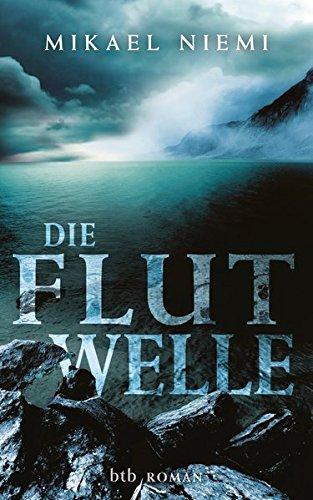 9783442754014: Die Flutwelle