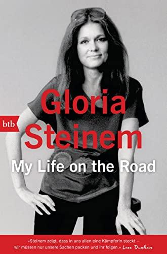 My Life on the Road - Steinem, Gloria