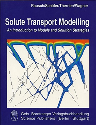 9783443010553: Solute Transport Modelling: An Introduction to Models and Solution Strategies