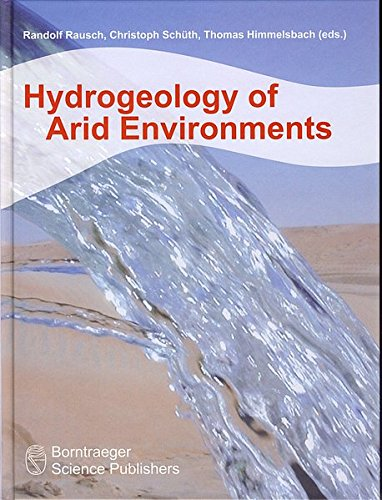 Hydrogeology of Arid Environments: Randolf Rausch