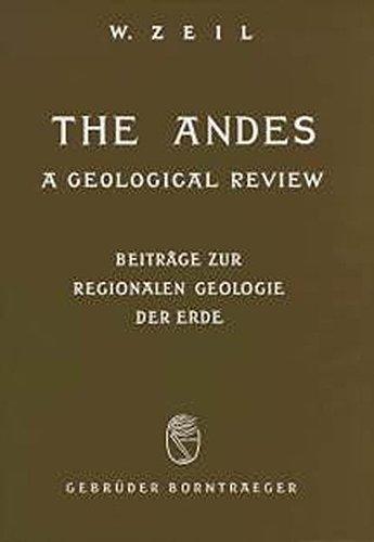 9783443110130: The Andes: A geological review (Beitrage zur regionalen Geologie der Erde)