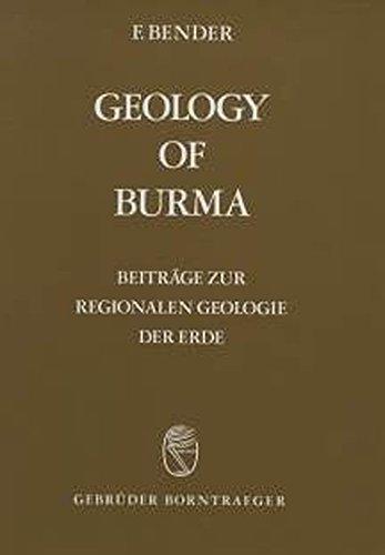9783443110161: Geology of Burma (Beiträge zur regionalen Geologie der Erde)
